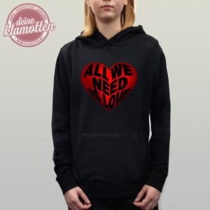 Damen Fun Hoodie All We Need Is Love