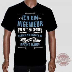 Fun Shirt Ich bin Ingenieur