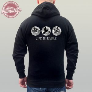 Fun Hoodie Life Is Simple Chopper Motocross und Racer